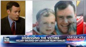 This Morning on Fox & Friends:  Hillary Clinton brushes off criticism from victims' families