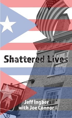 Shattered Lives; Overcoming the Fraunces Tavern Terror