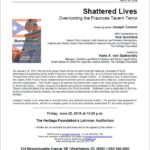 The Heritage Foundation presents Shattered Lives; 12:00 noon, Friday June 22, 2018